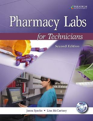 Pharmacy Labs for Technicians: Text with NRx Simulation Software CD (Spiral bound)