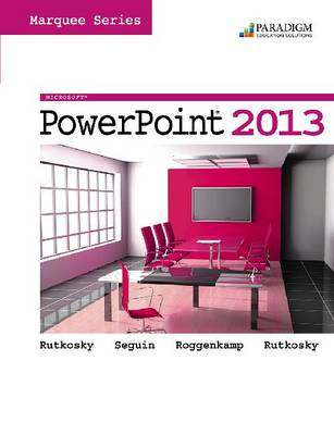 Marquee Series: Microsoft (R)PowerPoint 2013: Text with data files CD - Marquee Series (Paperback)