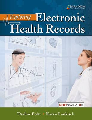 Exploring Electronic Health Records: Text with EHR Navigator (code via mail) (Paperback)