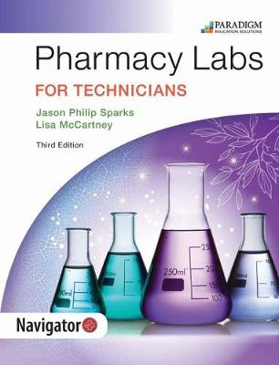Pharmacy Labs for Technicians: Text - Pharmacy Technician (Paperback)