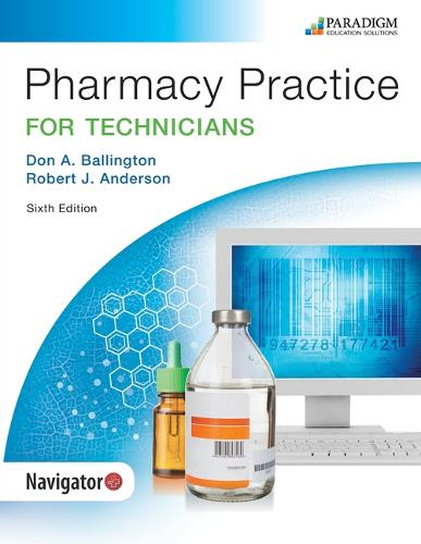 Pharmacy Practice for Technicians: Text - Pharmacy Technician (Paperback)