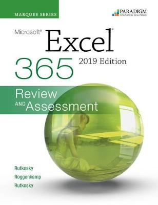 Marquee Series: Microsoft Excel 2019: Text + Review and Assessments Workbook (Paperback)