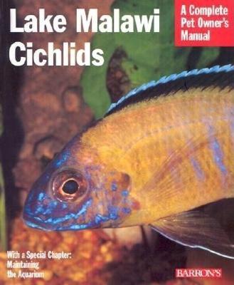Lake Malawi Cichlids - Complete Pet Owner's Manuals (Paperback)