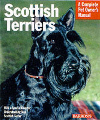 Scottish Terriers - Complete Pet Owner's Manual (Paperback)