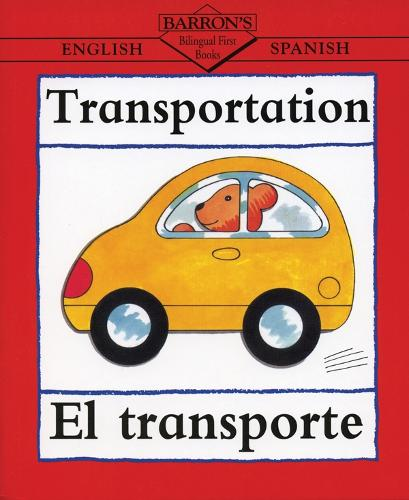 Transport: El Transporte (Paperback)