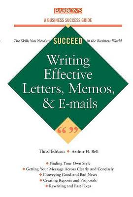 Writing Effective Letters,Memos and E-mails (Paperback)