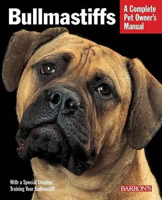 Bullmastiffs - Complete Pet Owner's Manual (Paperback)