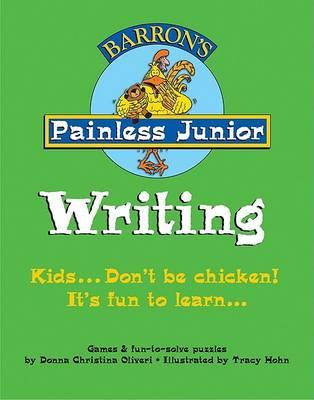 Painless Junior: Writing - Painless Junior Series (Paperback)