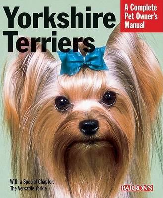 Pet Owner's Manual, Yorkshire Terriers - Pet Owners Manual (Paperback)