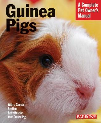 Guinea Pigs - Complete Pet Owner's Manual (Paperback)