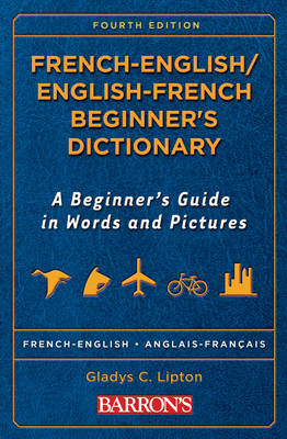 French Beginner's Bilingual Dictionary (Paperback)