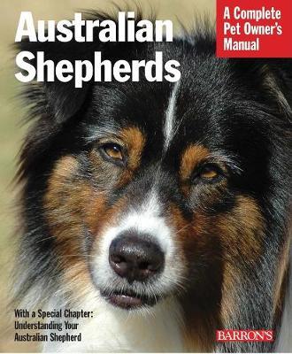 Australian Shepherds - Pet Owner's Manuals (Paperback)