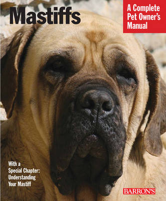 Mastiffs - Pet Owner's Manuals (Paperback)