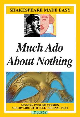 Much Ado About Nothing - Shakespeare Made Easy (Paperback)