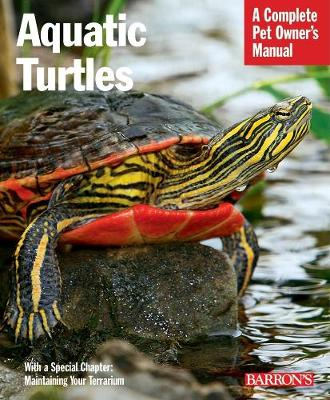 Aquatic Turtles - Pet Owner's Manuals (Paperback)