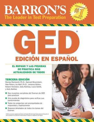Barron's GED Edicion En Espanol (Spanish Edition): El Repaso Y Las Pruebas De Practica Mas Actualizados De Todos - Barron's Test Prep (Paperback)