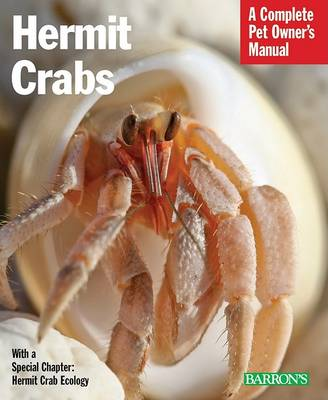 Hermit Crabs: Complete Pet Owner's Manual (Paperback)