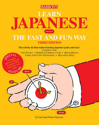 Learn Japanese the Fast and Fun Way (Paperback)