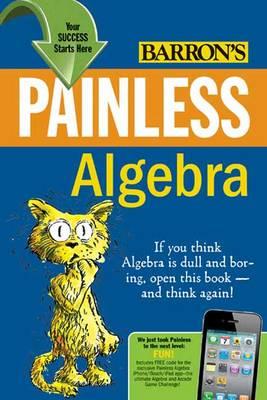 Painless Algebra - Barron's Painless S. (Paperback)