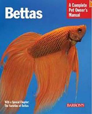 Bettas - Complete Pet Owner's Manual (Paperback)