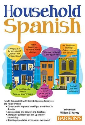 Household Spanish: How to Communicate with Your Spanish Employees (Paperback)
