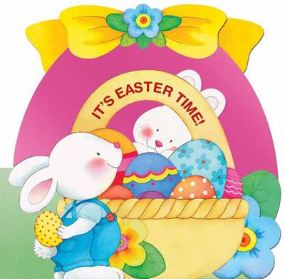 It's Easter Time (Board book)