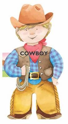 Cowboy: Mini People Shaped Books (Board book)