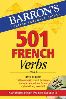 501 French Verbs, 6th Edition - 501 Verbs S. (Paperback)