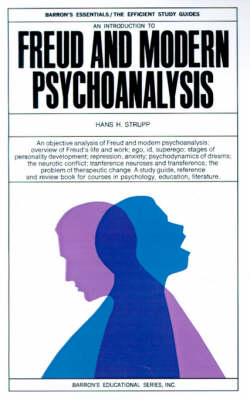 An Introduction to Freud and Modern Psychoanalysis (Paperback)
