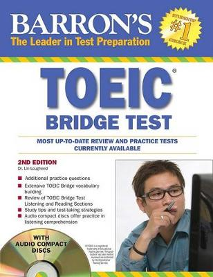 Barron's TOEIC Bridge Test with Audio CDs: Test of English for  International Communication (Paperback)