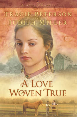 A Love Woven True - Lights of Lowell 2 (Paperback)