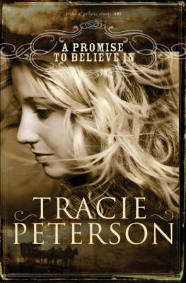 A Promise to Believe in: The Brides of Gallatin County (Paperback)