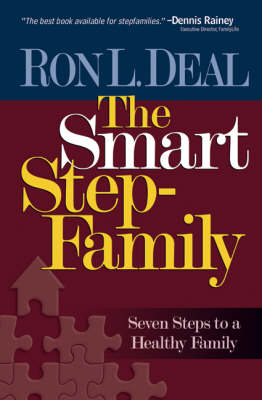The Smart Stepfamily: New Seven Steps to a Healthy Family (Paperback)