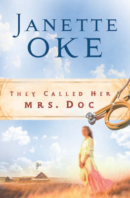 They Called Her Mrs. Doc. - Women of the West (Paperback)