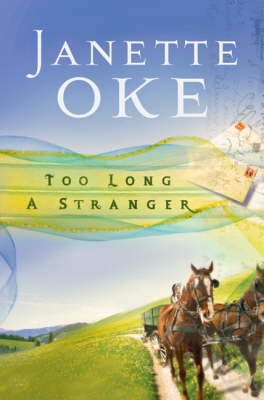 Too Long a Stranger - Women Of The West Series (Paperback)