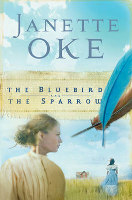 The Bluebird and the Sparrow - Women of the West (Paperback)