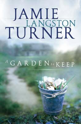 A Garden to Keep (Paperback)