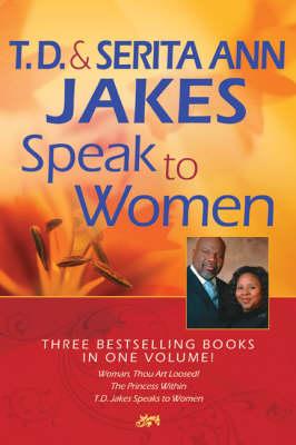 T.D. and Serita Ann Jakes Speak to Women (Hardback)