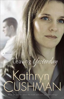 Leaving Yesterday (Paperback)