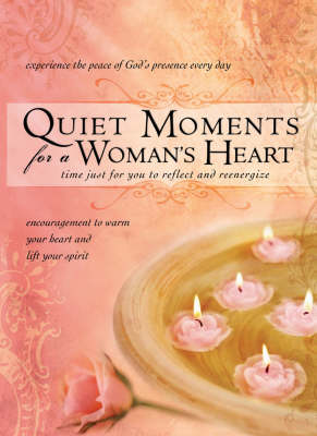 Quiet Moments for a Woman's Heart (Hardback)
