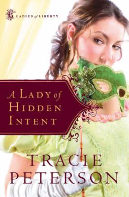 A Lady of Hidden Intent (Hardback)