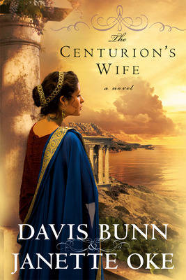 The Centurion's Wife - Acts of Faith Bk. 1 (Paperback)