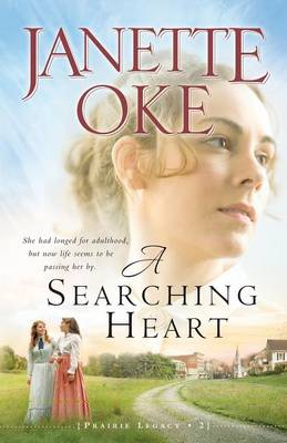 A Searching Heart - Prairie Legacy Book 2 (Paperback)