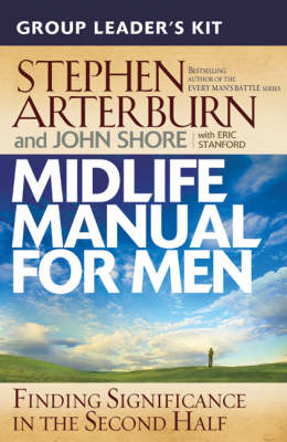 Midlife Manual for Men: Finding Significance in the Second Half (Paperback)