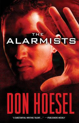 The Alarmists (Paperback)