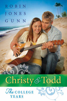 Christy and Todd: The College Years (Paperback)