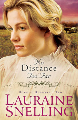 No Distance Too Far - Home to Blessing Book 2 (Paperback)