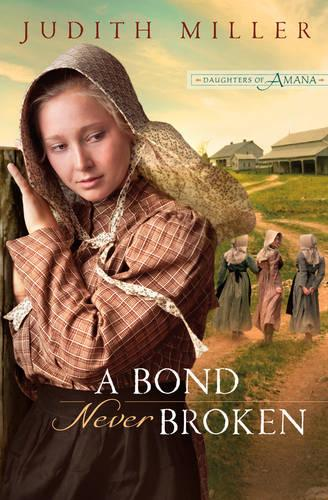 A Bond Never Broken (Paperback)
