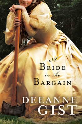 A Bride in the Bargain (Hardback)