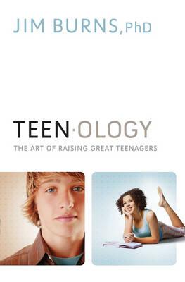 Teenology: The Art of Raising Great Teenagers (Paperback)